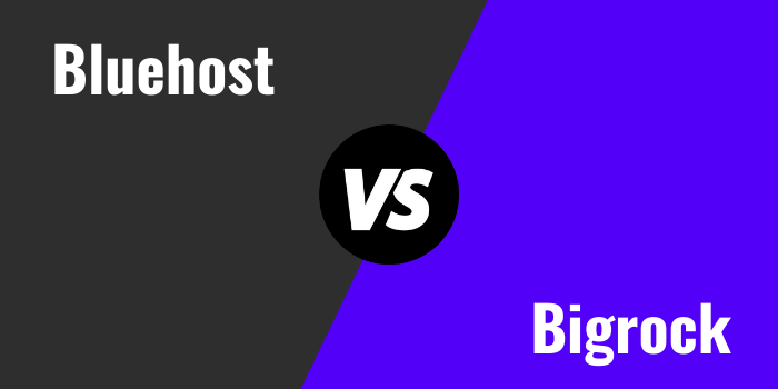 Bluehost Vs Bigrock Comparison 2021: Which Is Better?