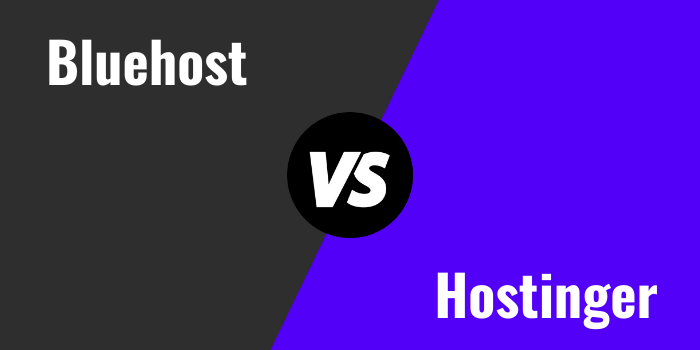 Bluehost Vs Hostinger Comparison 2021: Which Is Better?