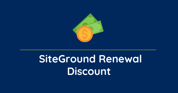 siteground renewal discount offer